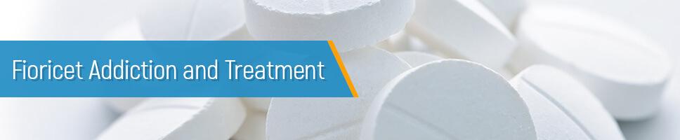 Fioricet Addiction and Treatment