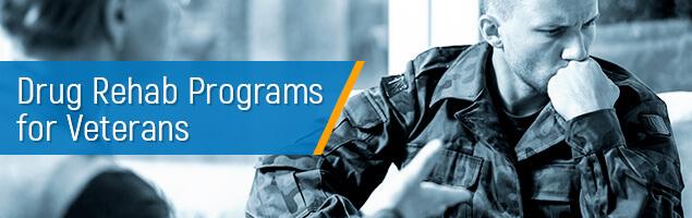 Drug Rehab Programs for Veterans