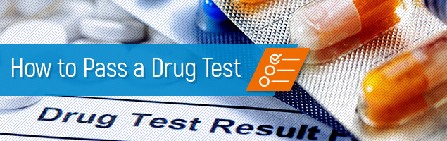 Passing A Drug Test: How To Get Negative Results