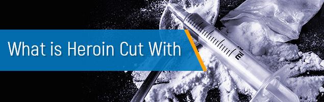 Cutting Heroin
