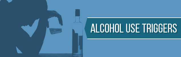 Alcohol Use Triggers