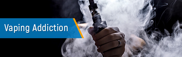 Vaping Addiction: Causes, Symptoms, Effects and Treatment