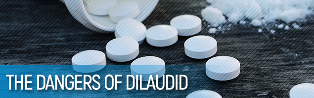 The Dangers of Dilaudid