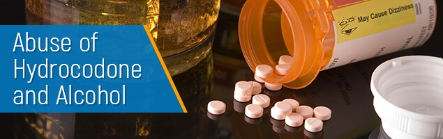 Abuse of Hydrocodone and Alcohol