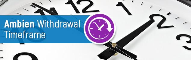 Ambien Withdrawal Timeframe