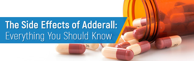 The Side Effects of Adderall: Everything you Should Know