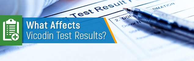 What Affects Vicodin Test Results?