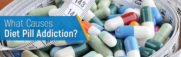 What Causes Diet Pill Addiction?