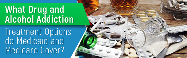 What Drug and Alcohol Addiction Treatment Options do Medicaid and Medicare Cover