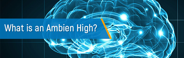 What is an Ambien High?
