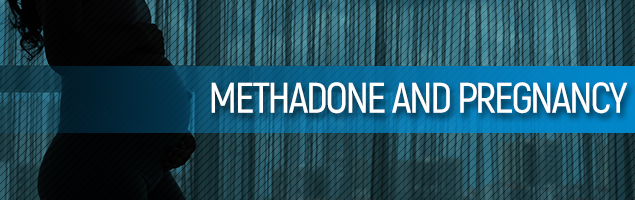 Methadone And Pregnancy