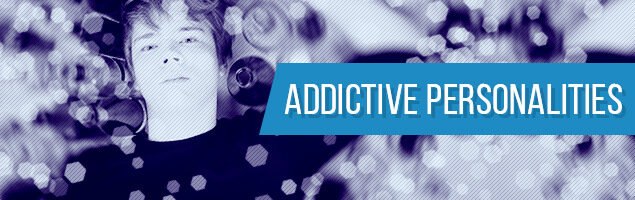Addictive Personality, and How It Contributes to Addiction