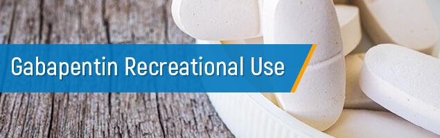 Gabapentin Recreational Use