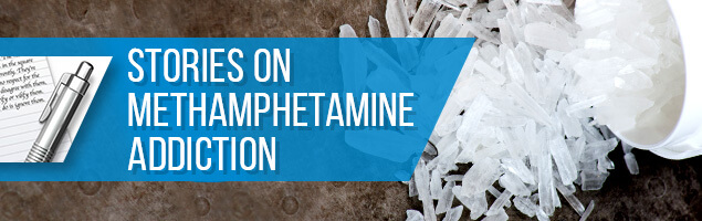 Stories On Methamphetamine Addiction
