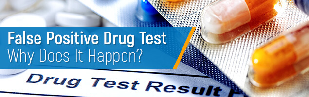 False Positive Drug Test: What Food and Medications Can Cause It?