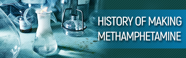 History of Making Methamphetamine