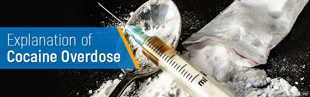 Explanation of Cocaine Overdose