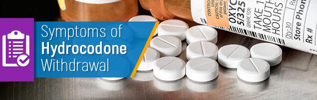 Symptoms of Hydrocodone Withdrawal