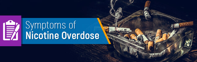 Symptoms of Nicotine Overdose