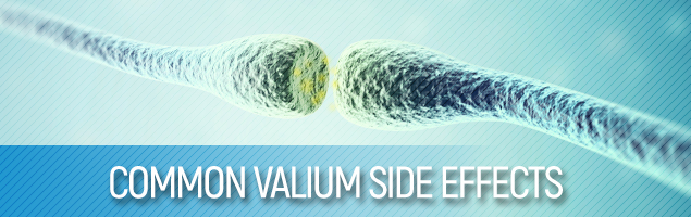 Common Valium Side Effects