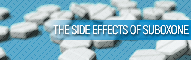 The Side Effects of Suboxone