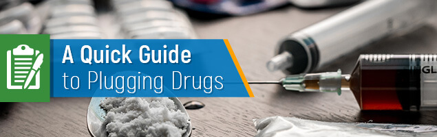 A Quick Guide to Plugging Drugs