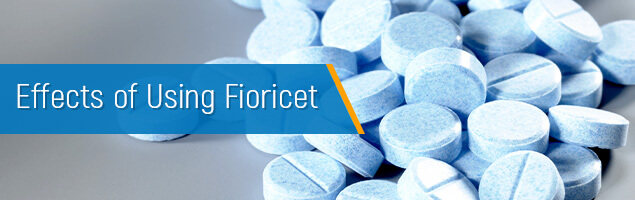 Effects of Using Fioricet