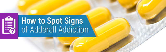 How to Spot Signs of Adderall Addiction