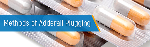 Methods of Adderall Plugging