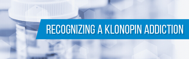 Recognizing a Klonopin Addiction