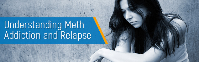 Understanding Meth Addiction and Relapse