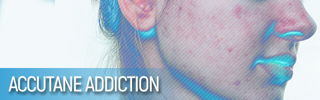 Accutane Addiction