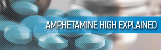 Amphetamine High Explained