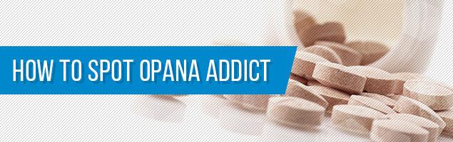 How to Spot Opana Addict?