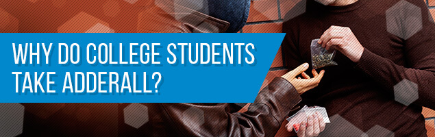 Why do College Students Take Adderall?