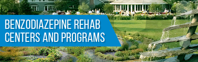 Benzodiazepine Rehab Centers and Programs