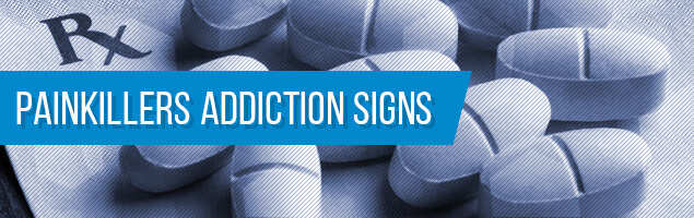 Painkillers Addiction Signs
