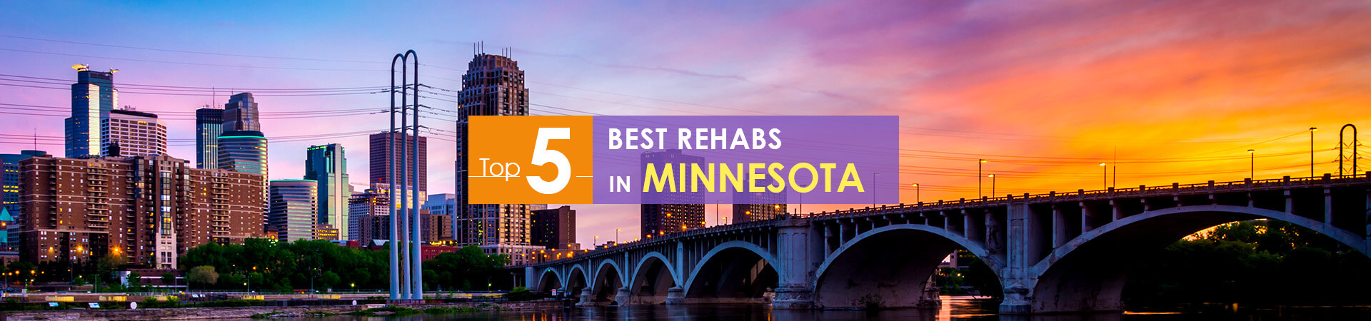 Minneapolis night view and caption top 5 rehabs in Minnesota