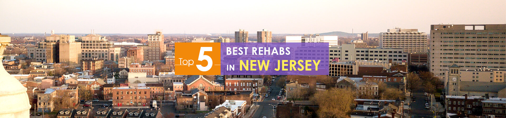Trenton New Jersey view and top 5 rehabs caption