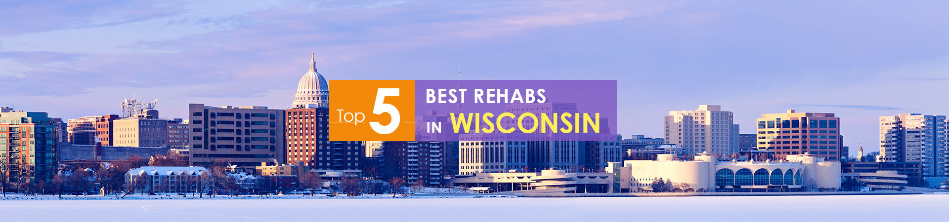 Wisconsin winter view and top 5 rehabs caption