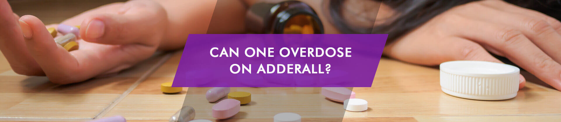 is it possible to od on Adderall