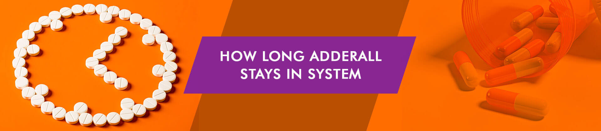 How Long Adderall Stays in System: Urine, Hair, Blood, and Saliva Tests