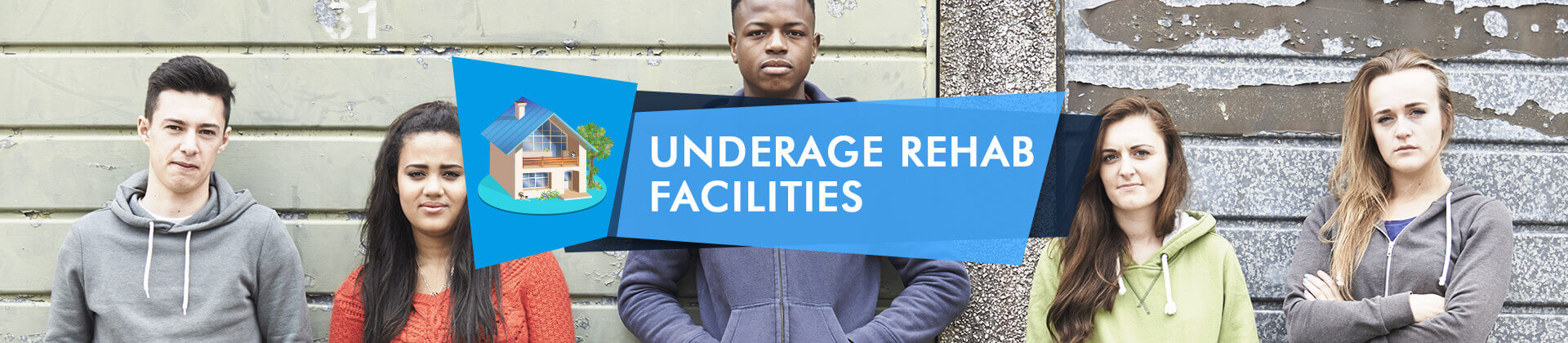 Underage rehab facilities