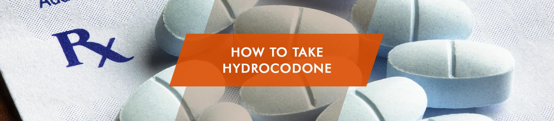 Ways to Take Hydrocodone: Smoking, Plugging and Shooting Opioids