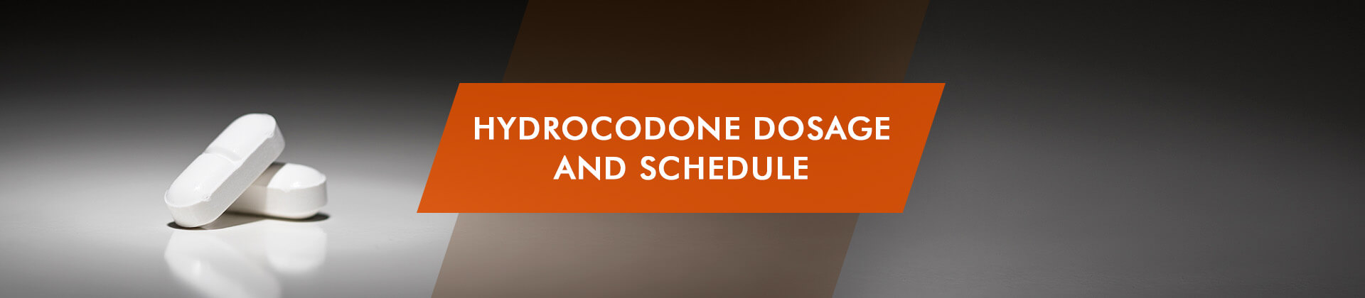 Hydrocodone Dosage and Schedule