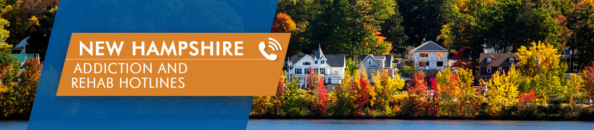 New Hampshire addiction and rehab hotlines