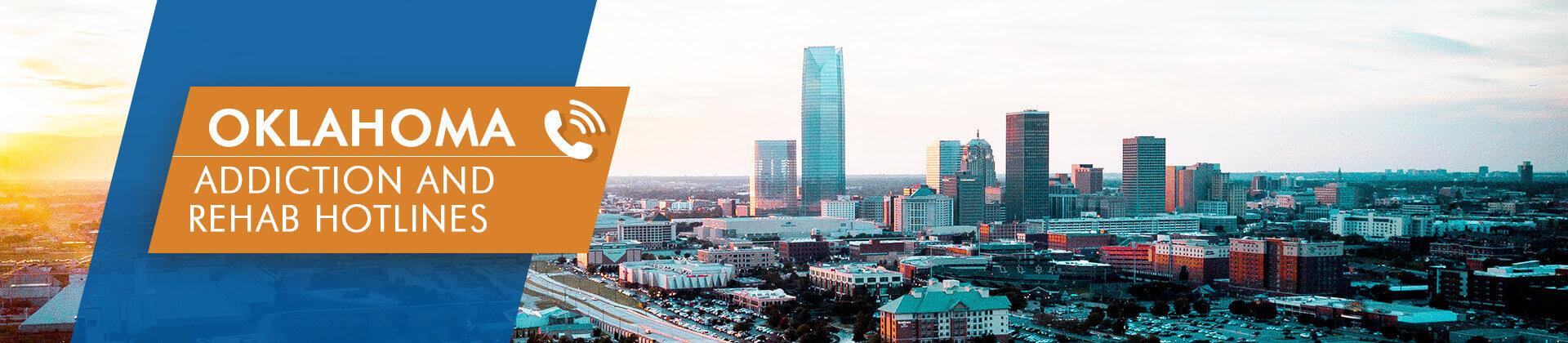 Oklahoma addiction and rehab hotlines
