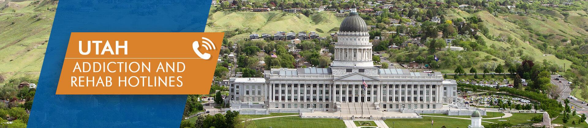 Utah addiction and rehab hotlines