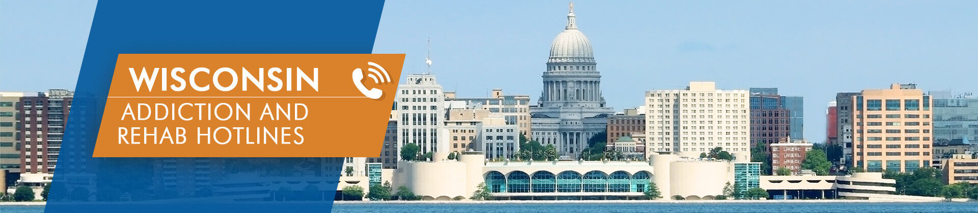 Wisconsin addiction and rehab hotlines