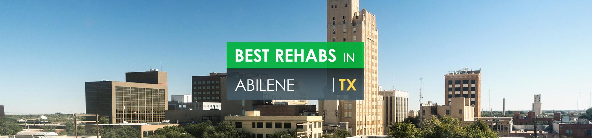 Best rehabs in Abilene, TX